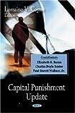 Capital Punishment Update, , 1604561335