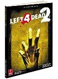Left 4 Dead 2: Prima Official Game Guide