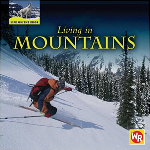 Living in Mountains (Life on the Edge)