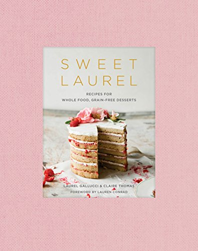 From LA's trendy bakery comes the new definitive grain-free baking book that makes eating paleo, gluten-free, and dairy-free diets a lot sweeter for home bakers. From the beginning, Sweet Laurel has been about making sweet things simple. The recipes ...