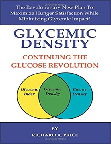 Glycemic Density: Continuing the Glucose Revolution