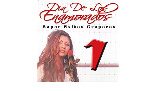 Dia de los Enamorados - Super Exitos Gruperos, Vol. 1 by Various artists on Amazon Music - Amazon.com