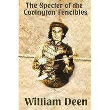 Specter of The Covington Fencibles