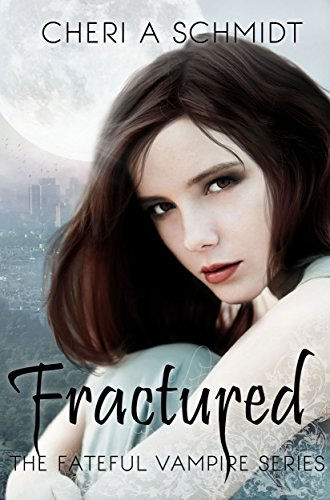 Fractured by Cheri A Schmidt ebook deal