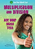 Multiplication and Division, Rebecca Wingard-Nelson, 0766037797