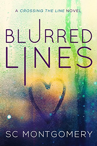 Blurred Lines (Crossing the Line Book 2)