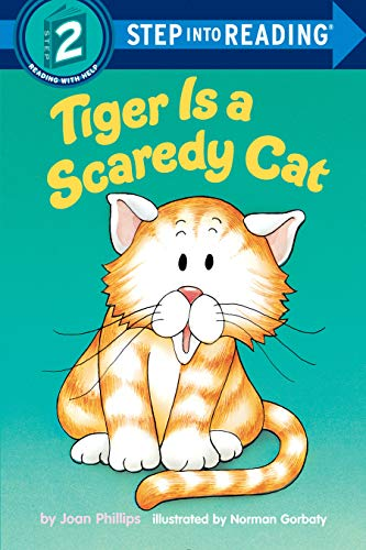 (Tiger Is a Scaredy Cat)