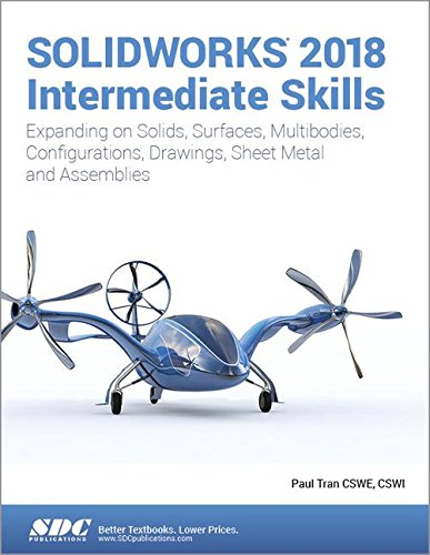 SOLIDWORKS 2018 Intermediate Skills by SDC Publications