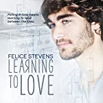Learning to Love | Felice Stevens