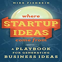 Where Startup Ideas Come From