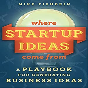 Where Startup Ideas Come From Audiobook