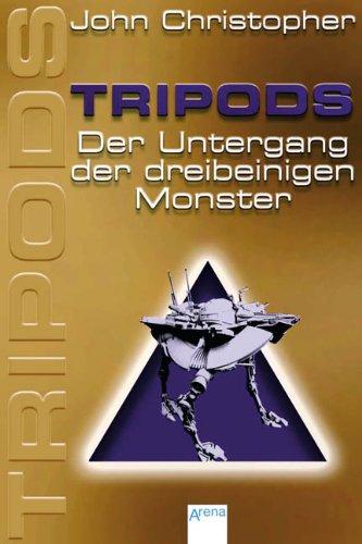Tripods - Der Untergang der dreibeinigen Monster