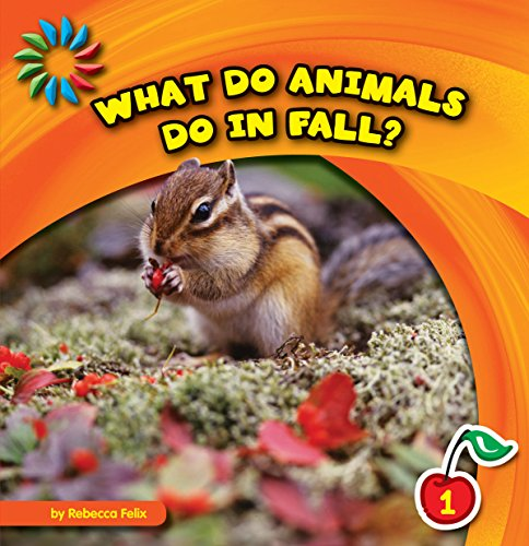 What Do Animals Do in Fall? (21st Century Basic Skills Library: Let's Look at Fall) (Halloween Literacy Activities Grade 2)