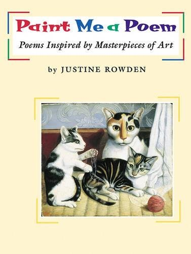 Paint Me a Poem: Poems Inspired by Masterpieces of Art by WordSong (Image #2)