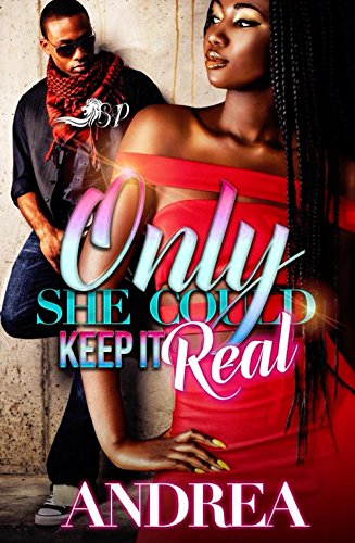 Search : Only She Could Keep It Real