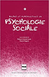Bilans et perspectives en psychologie sociale : Tome 2