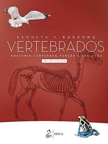 Amazon.com: Vertebrados - Anatomia Comparada, Função e Evolução ...