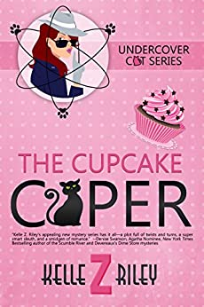 The Cupcake Caper by [Riley, Kelle Z.]