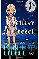 Familiar Protocol (Witchin' Impossible Cozy Mysteries) Paperback