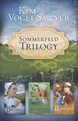 Sommerfeld Trilogy: Bygones/Beginnings/Blessings (Sommerfeld Trilogy 1-3) pdf epub