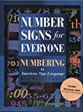 Number Signs for Everyone : Numbering in American Sign Language, MacDougall, Cinnie, 1581210574