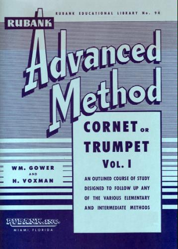 Rubank Advanced Method Cornet or Trumpet Vol I