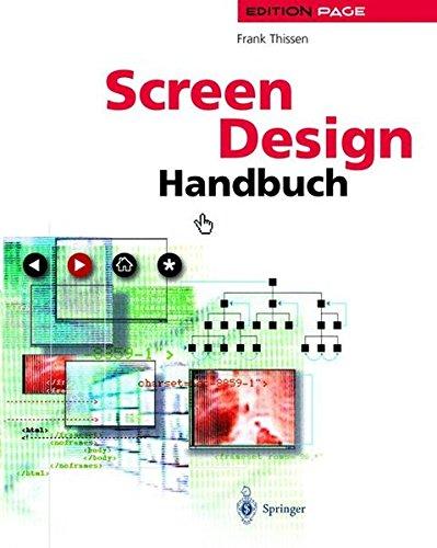 Screen-Design-Handbuch: Effektiv informieren und kommunizieren mit Multimedia (Edition PAGE)