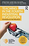 Teaching in the Fourth Industrial Revolution