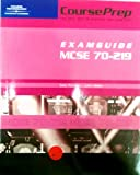CoursePrep ExamGuide MCSE 70-219 : Designing a Microsoft Windows 2000 Directory Services Infrastructure, LANWrights, Inc. Staff, 0619035072