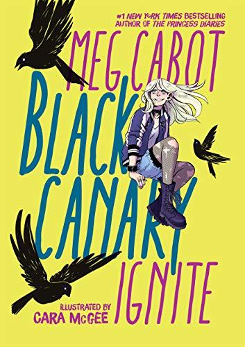 Book Cover: Black Canary: Ignite