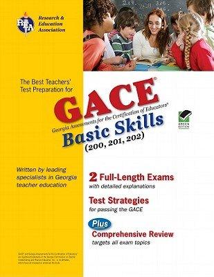 GACE Basic Skills (200, 201, 202) [GACE BASIC SKILLS 200-GREEN/E] [Paperback]