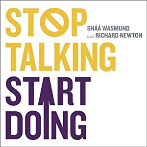 Stop Talking Start Doing Hörbuch