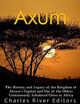 Axum History Kingdom Continuously Inhabited ebook product image
