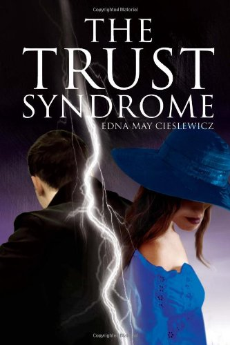 The Trust Syndrome Edna May Cieslewicz