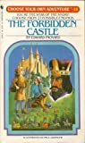 The Forbidden Castle (Choose Your Own Adventure, No. 14)