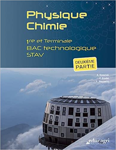 Livres Physique Chimie 1e et Tle Bac technologique STAV : Deuxième partie pdf, epub