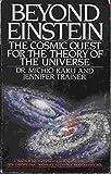 Beyond Einstein, Michio Kaku and Jennifer Trainer, 0553343491