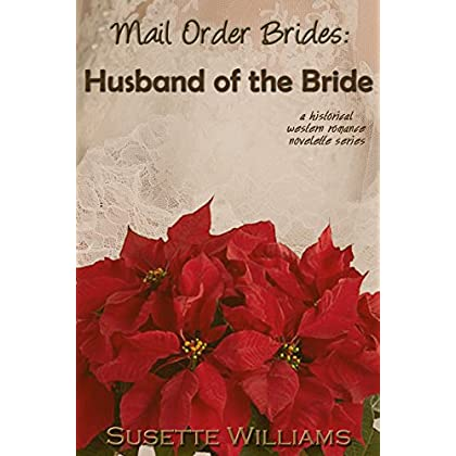 Mail Order Brides: Husband of the Brid