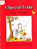 A Special Trade (I Can Read Series)