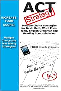 ACT Strategy: Winning Multiple Choice Strategies for the ...