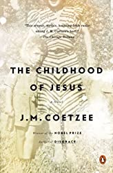 The Childhood of Jesus: A Novel by Coetzee, J. M. (2014) Paperback