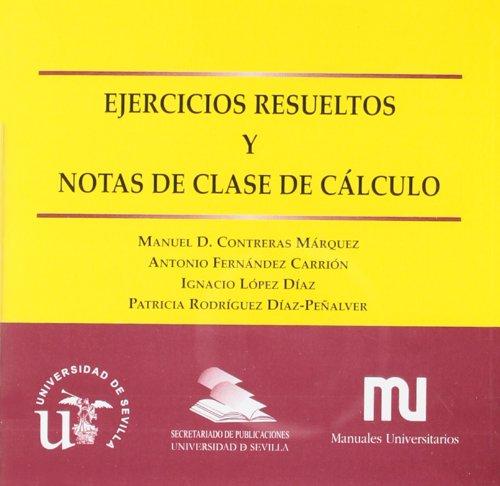 Descargar Libro Ejercicios Resueltos Y Notas De Clase De Cálculo Manuel Contreras Márquez