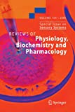 Reviews of Physiology, Biochemistry and Pharmacology 154, , 3642067794