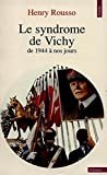 img - for Le syndrome De Vichy, de 1944 a Nos Jours (French Edition) book / textbook / text book