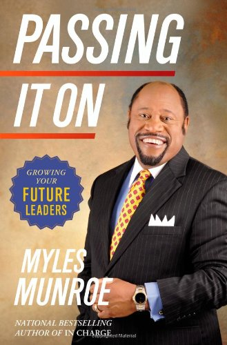 Download Passing It On: Growing Your Future Leaders pdf epub