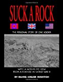 Suck a Rock, Daniel Collier Houston, 1553693752