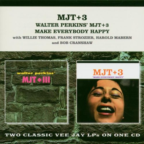 Walter Perkins' MJT+3 /  Make Everybody Happy Everybody Happy Cd