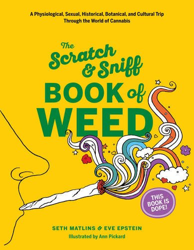 The Scratch & Sniff Book of Weed