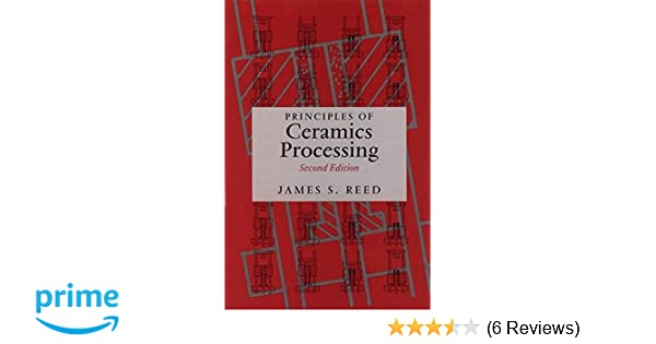 Amazon principles of ceramics processing 2nd edition amazon principles of ceramics processing 2nd edition 9780471597216 james s reed books fandeluxe Images