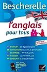 L'anglais pour tous: Grammaire, Vocabulaire, Conjugaison... par Malavieille